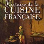 Histoire de la cuisine française - Henriette Parienté, Geneviève de Ternant