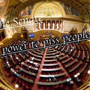 The Senate, the power to piss people off
